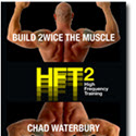 Hft2: Build 2wice The Muscle