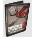 Home Made Strength 2 - Grip Strength Edition