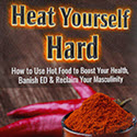 Heat Yourself Hard - Cure ED with BBQ Sauce Review